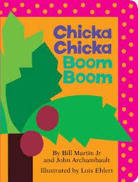kids book 11 Chicka Chicka Boom Boom by Bill Martin Jr. & John Archabault