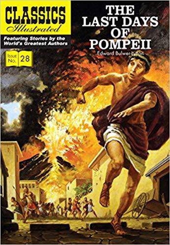 Classics Illustrated The Last Days of Pompeii